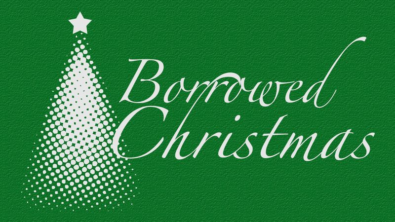 Borrowed christmas